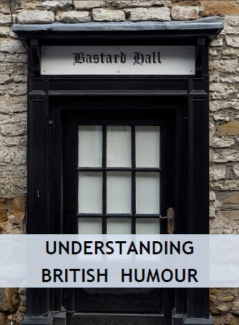 Understanding British sense of humour and jokes in conversation with the English